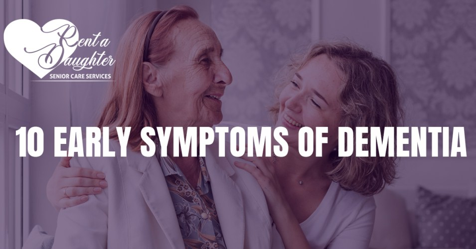10 Early Symptoms of Dementia