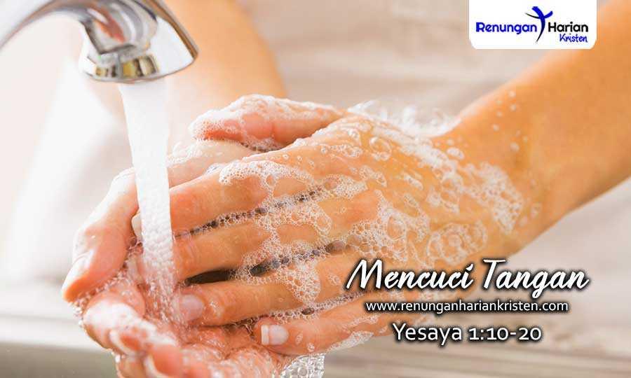 07.-Renungan-Harian-Remaja-Yesaya-1-10-20-Mencuci-Tangan