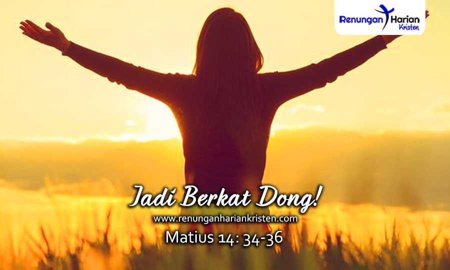 17.-Renungan-Harian-Remaja-Matius-14-34-36-Jadi-Berkat-Dong