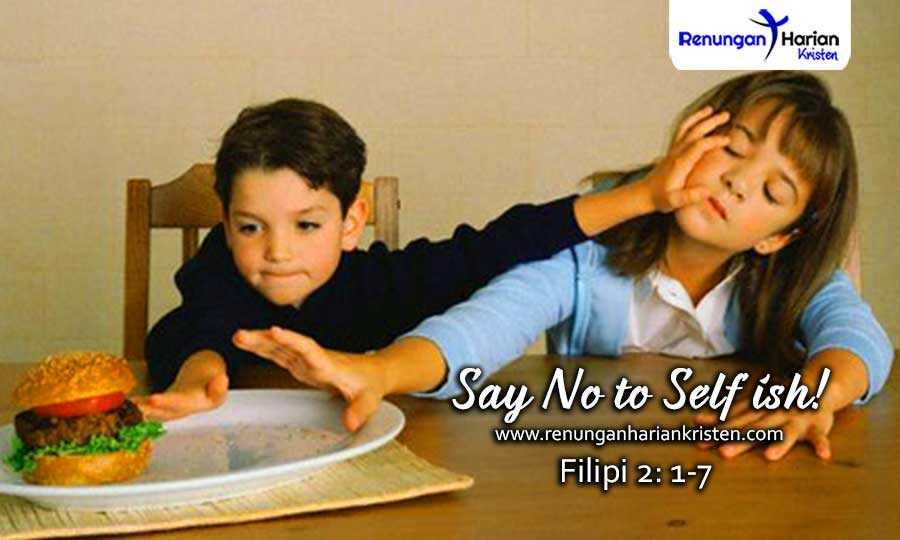 24.-Renungan-Harian-Remaja-Filipi-2-1-7-Say-No-to-Selfish!