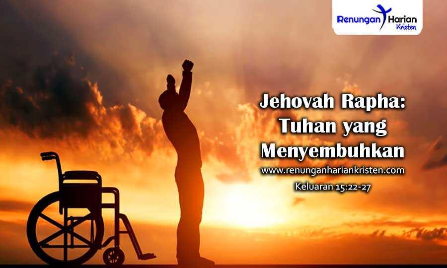 Keluaran-15-22-27-Jehovah-Rapha-Tuhan-yang-Menyembuhkan
