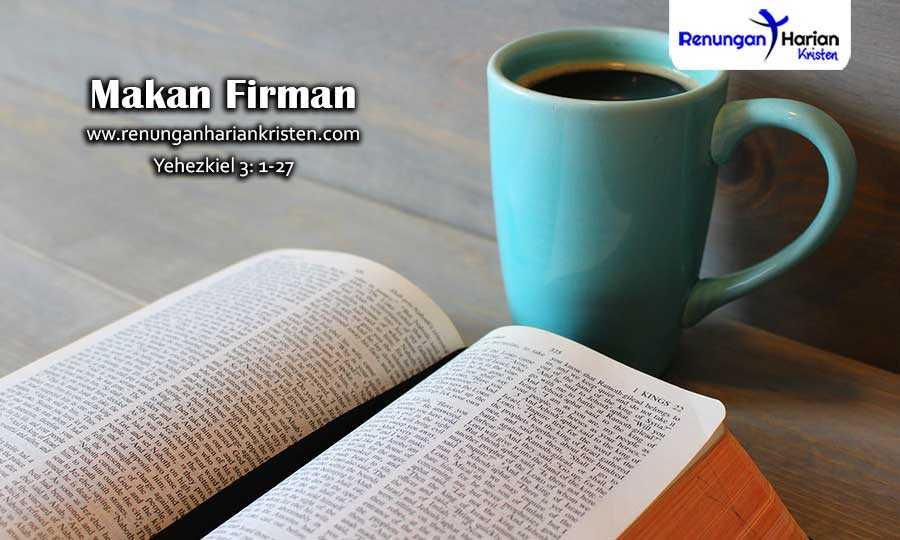 Renungan-Harian-Remaja-Yehezkiel-3-1-27-Makan-Firman