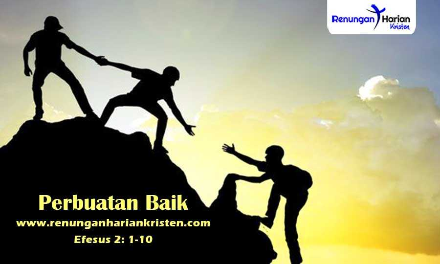 Renungan-Harian-Remaja-Efesus-2-1-10-Perbuatan-Baik