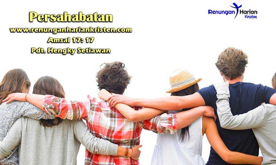 Khotbah-Kristen-Amsal-17-17-Persahabatan