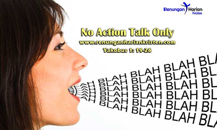 Renungan-Harian-Remaja-Yakobus-1-19-26-No-Action-Talk-Only