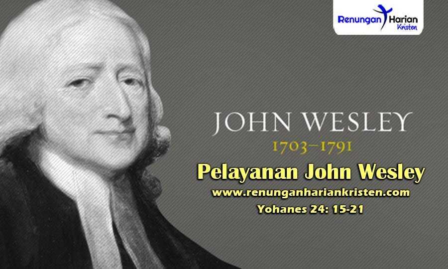 Renungan-Harian-Anak-Yohanes-24-15-21-Pelayanan-John-Wesley