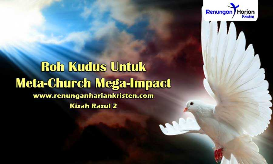Renungan-Harian-Kisah-Rasul-2-Roh-Kudus-Untuk-Meta-Church-Mega-Impact