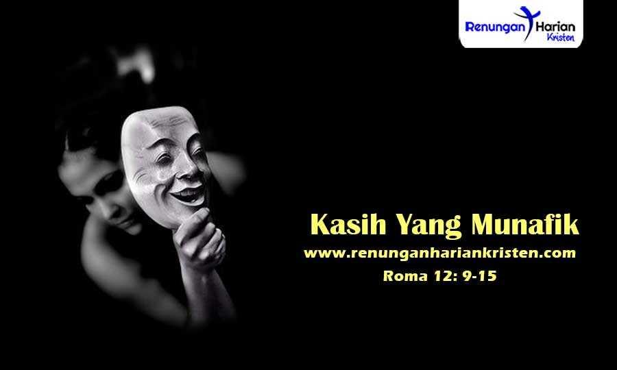 Renungan-Harian-Roma-12-9-15-Kasih-Yang-Munafik