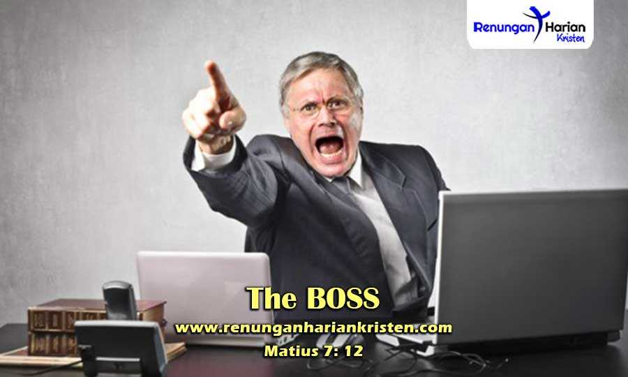 Renungan-Harian-Matius-7-12-The-BOSS