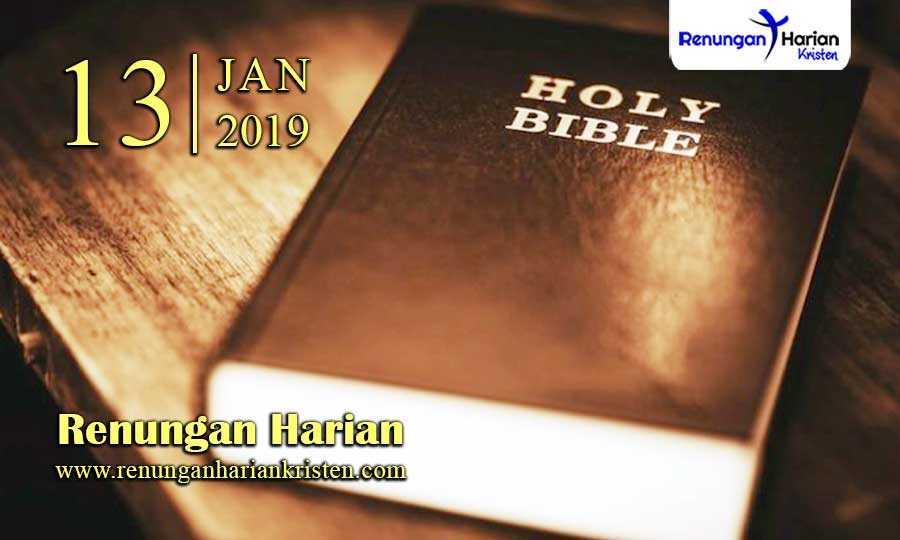 Renungan-Harian-13-Januari-2019