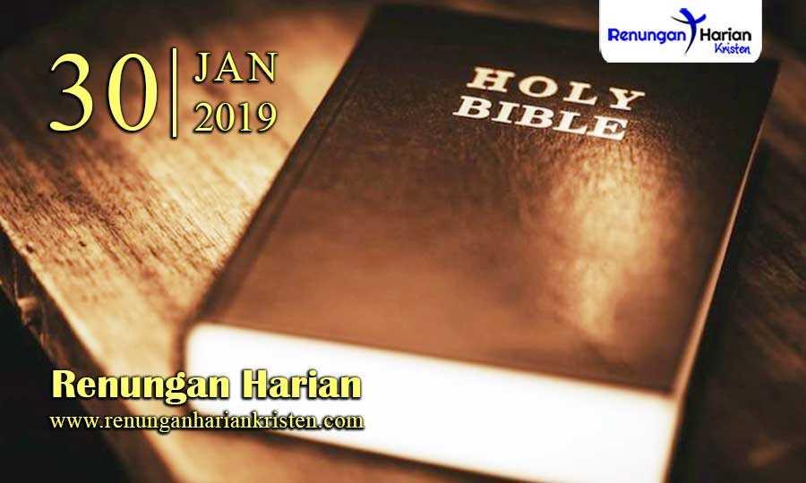 Renungan-Harian-30-Januari-2019