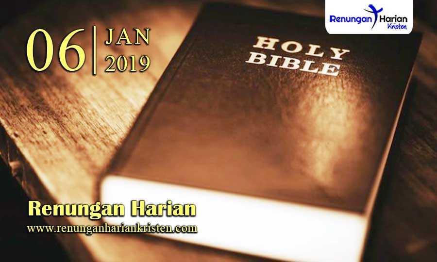 Renungan-Harian-6-Januari-2019