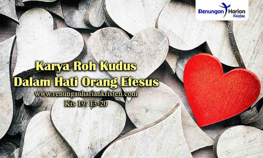 Renungan-Harian-Kis-19-13-20-Karya-Roh-Kudus-Dalam-Hati-Orang-Efesus