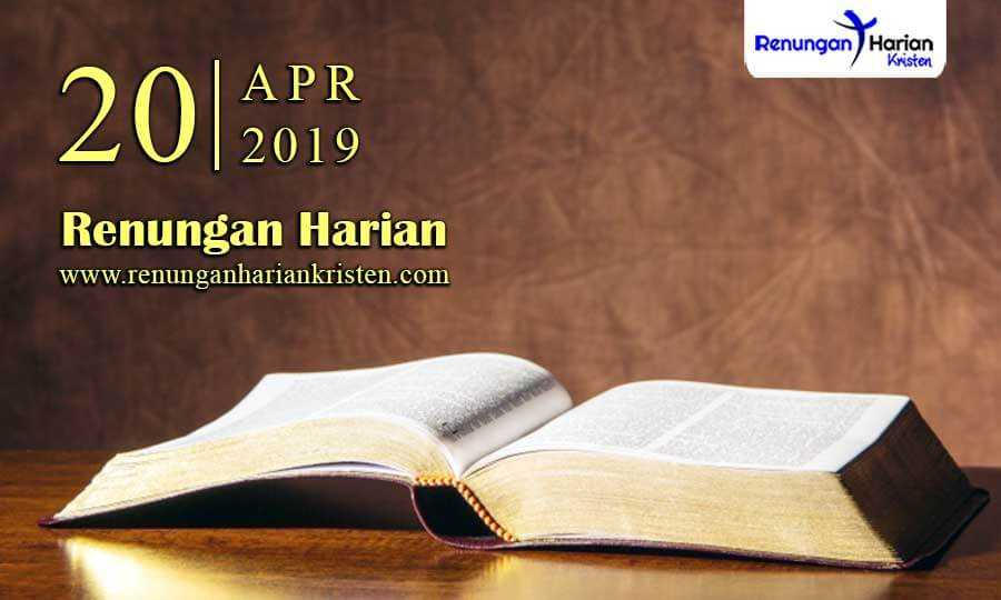 Renungan-Harian-20-April-2019