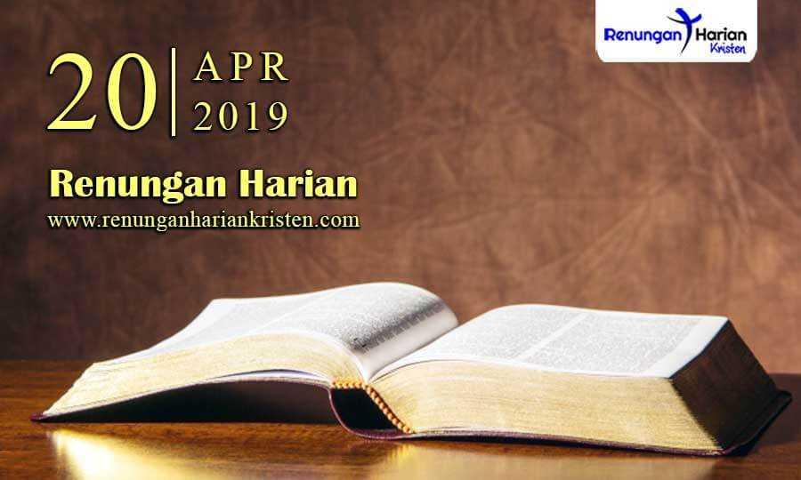 Renungan-Harian-20-April-2019