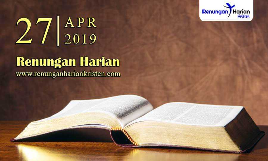 Renungan-Harian-27-April-2019