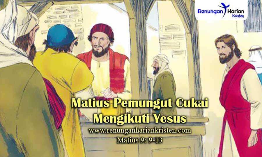 Renungan-Harian-Sekolah-Minggu-Matius-9-9-13-Matius-Pemungut-Cukai-Mengikuti-Yesus
