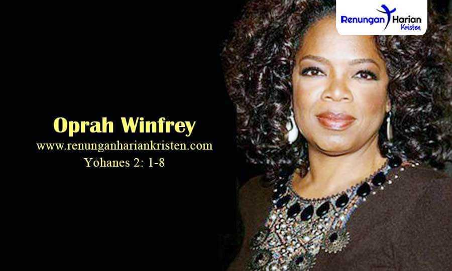 Renungan-Sekolah-Minggu-Yohanes-2-1-8-Oprah-Winfrey