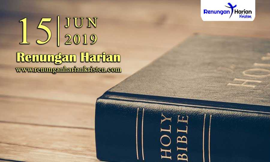 Renungan-Harian-15-Juni-2019