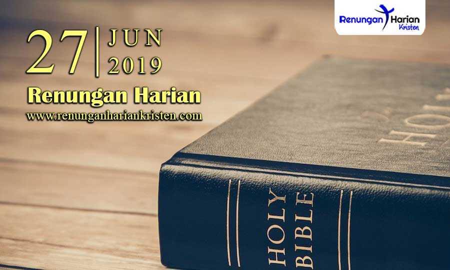 Renungan-Harian-27-Juni-2019