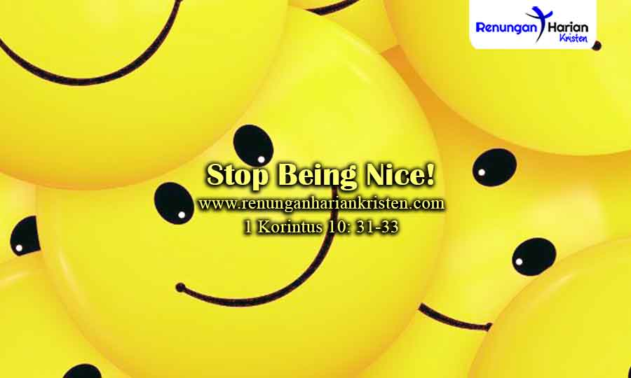 Renungan-Remaja-1-Korintus-10-31-33-Stop-Being-Nice