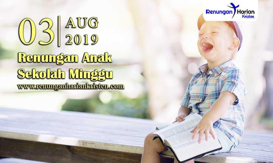 Renungan-Anak-Sekolah-Minggu-03-Agustus-2019