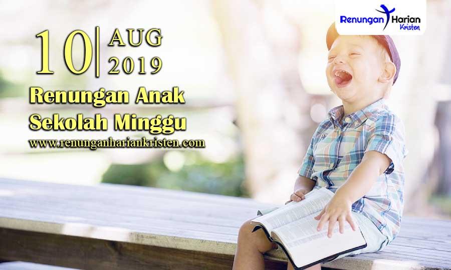 Renungan-Anak-Sekolah-Minggu-10-Agustus-2019