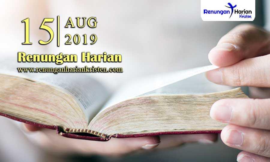 Renungan-Harian-15-Agustus-2019