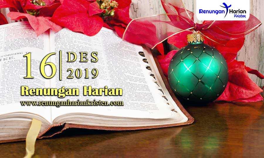 Renungan-Harian-Terbaru-16-Desember-2019