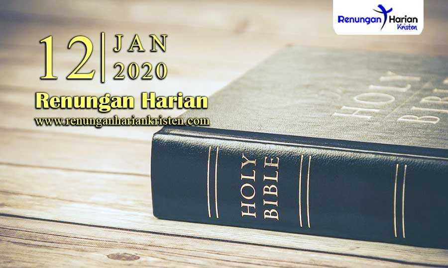 Renungan-Harian-12-Januari-2020