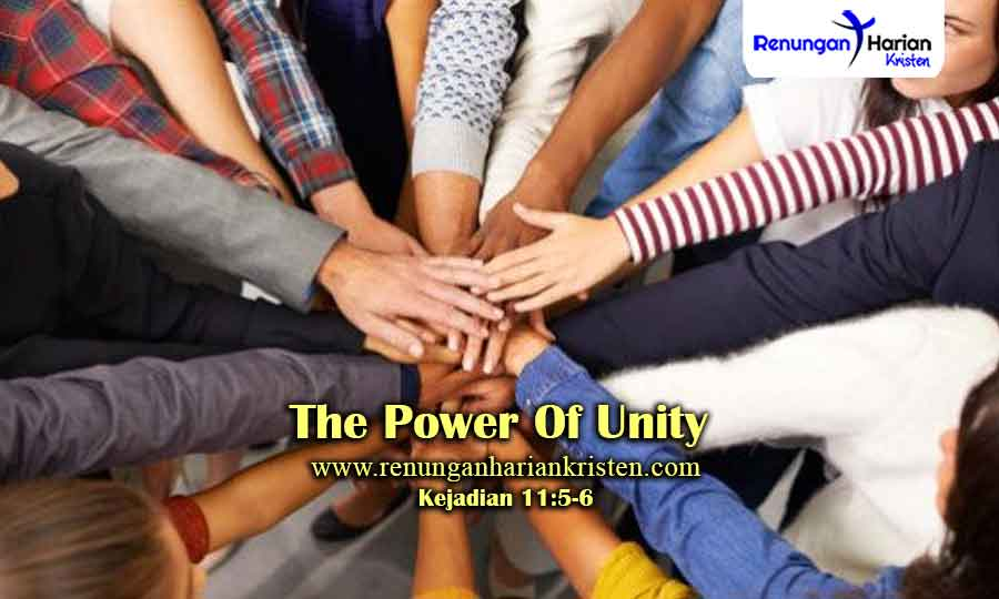 Renungan-Harian-Kejadian-11-5-6-The-Power-Of-Unity