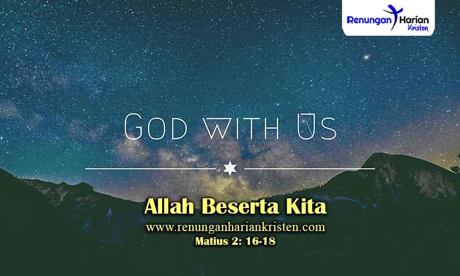 Renungan-Matius-2-16-18-Allah-Beserta-Kita