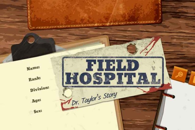 Field Hospital Dr Taylors Story Free Download Torrent Repack-Games