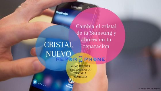 Cambiar cristalSamsungen Madrid