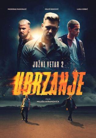 Južni vetar 2 Film Miloš Biković