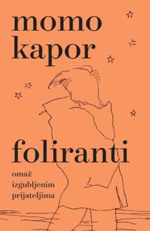 Knjiga Foliranti Momo Kapor