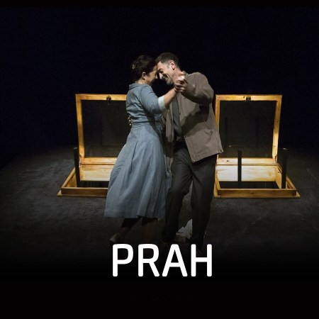 Predstava Prah Teatar Na Brdu Predstave
