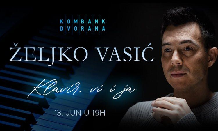 Željko Vasić Koncert Kombank Dvorana