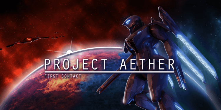 Project Aether: First Contact