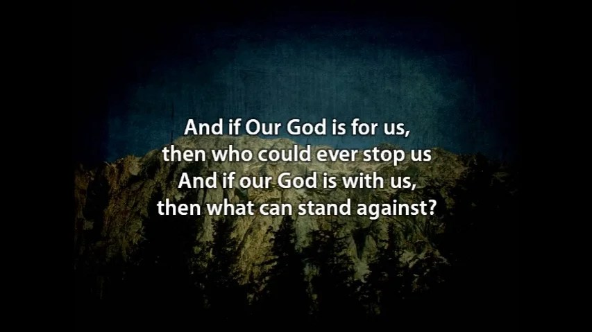 "Worship:  ""Our God"" by Chris Tomlin"