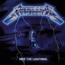 Metallica - Ride the Lightning (1984)