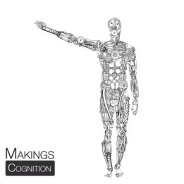 Makings - Cognition