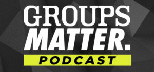 groups-matter-podcast-700x3301