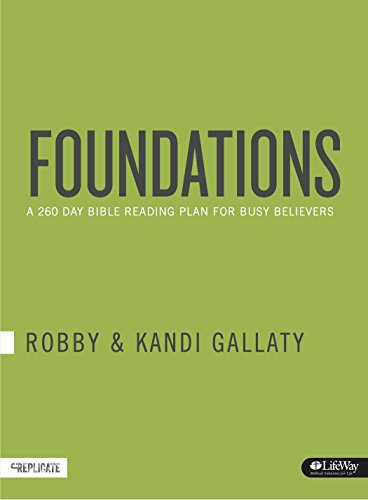 Foundations: A 260-Day Bible Reading Plan for Busy Believers (Journal)