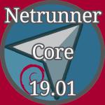 無料OS『Netrunner Core 19.01』…シンプルなのが良い!