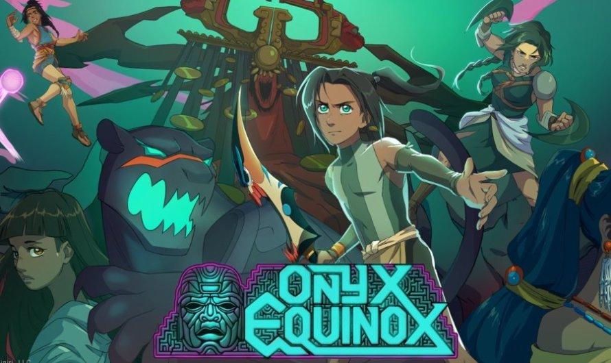 ONYX EQUINOX ¡Primer anime de culturas prehispánicas!