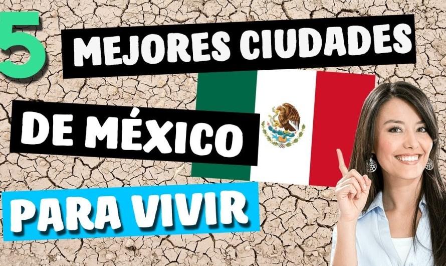 ¿Ciudad Juárez está? 5 mejores ciudades del país para vivir