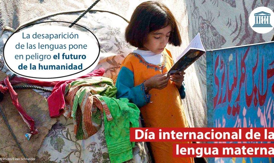 """Día Internacional de la Lengua Materna 2021, """"Fomentar el multilingüismo para la inclusión en la educación y la sociedad"""""""