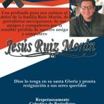 JESÚS RUIZ, PERIODISTA MEXIQUENSE, DESCANSA EN PAZ