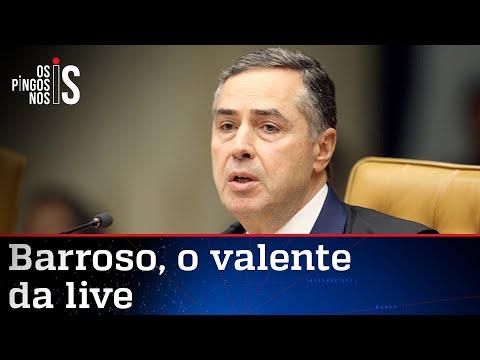 Barroso diz que Bolsonaro defende a ditadura